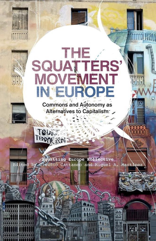 The Squatters' Movement in Europe als Taschenbuch