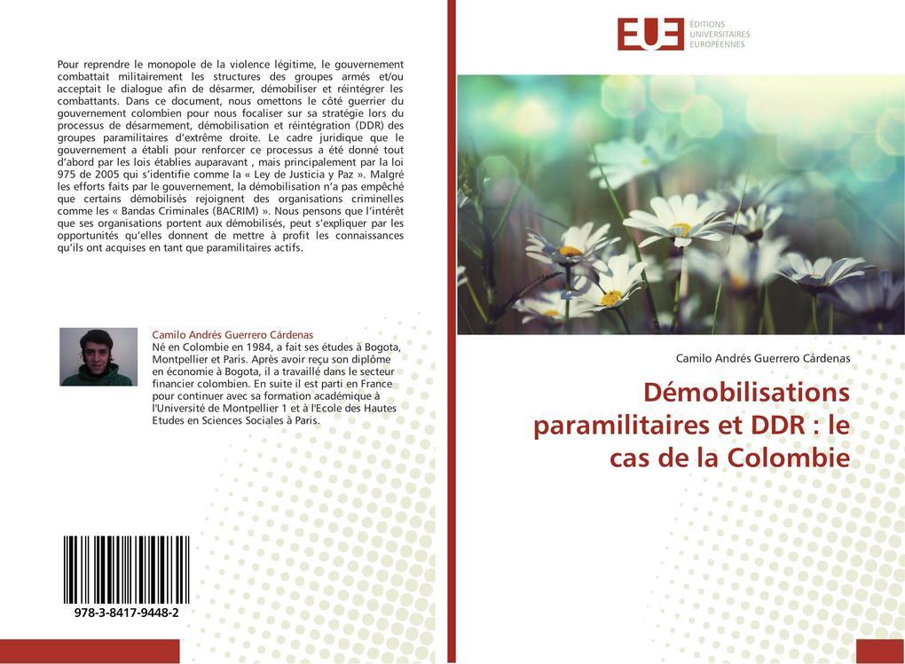 Démobilisations paramilitaires et DDR : le cas de la Colombie als Buch (kartoniert)