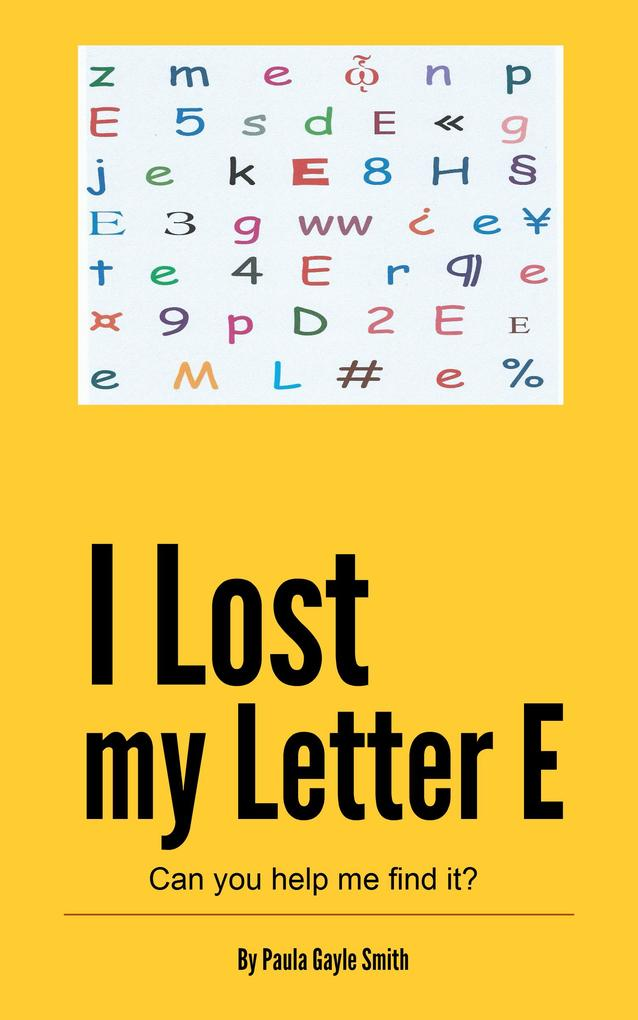 I Lost My Letter E als eBook epub