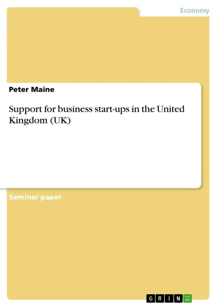 Support for business startups in the United Kingdom (UK) als eBook epub
