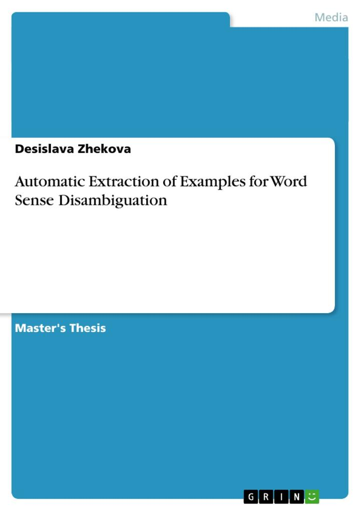 Automatic Extraction of Examples for Word Sense Disambiguation als Taschenbuch