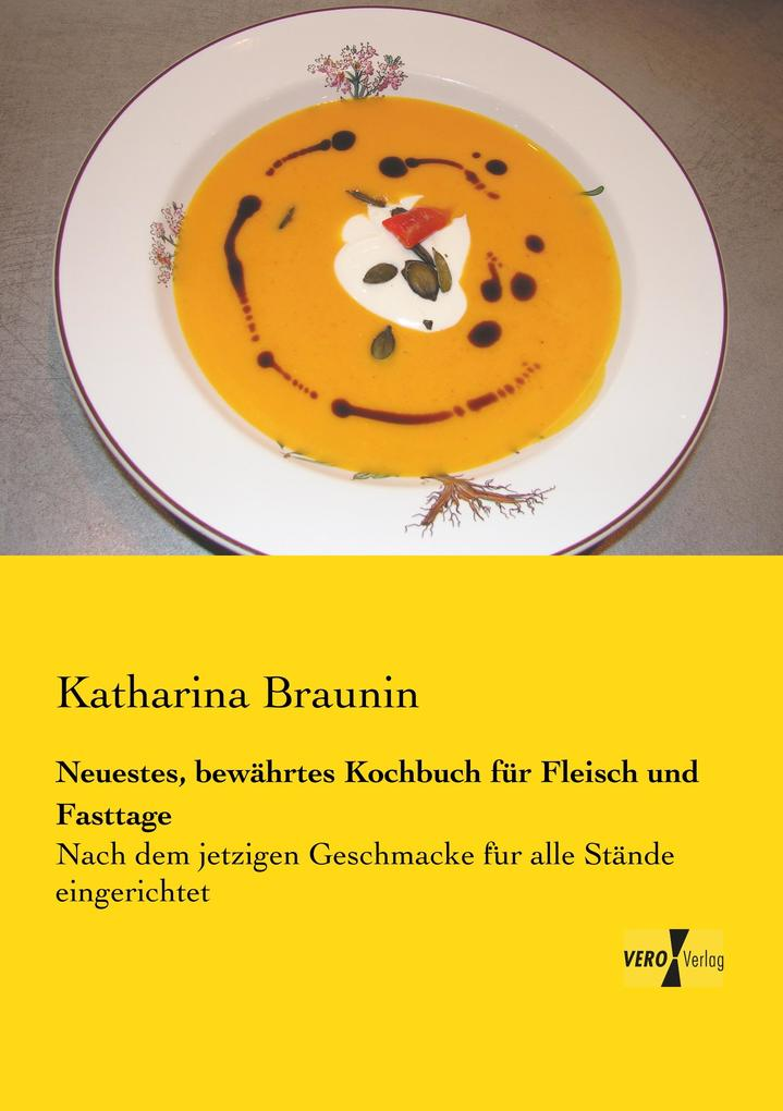 Neuestes, bewährtes Kochbuch für Fleisch und Fasttage als Buch (kartoniert)