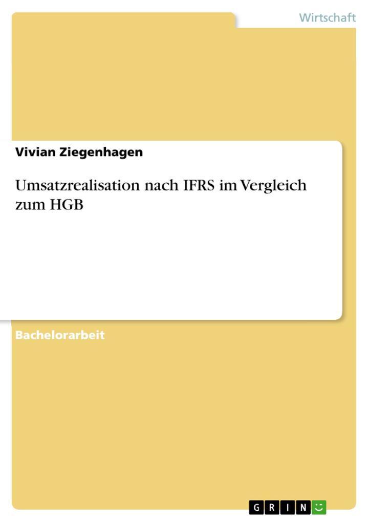Umsatzrealisation nach IFRS im Vergleich zum HGB als Buch (kartoniert)