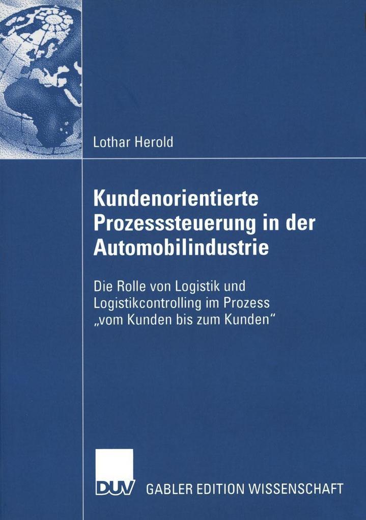 Kundenorientierte Prozesssteuerung in der Automobilindustrie als eBook pdf