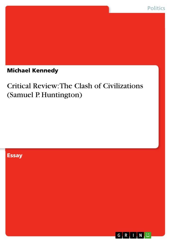 Critical Review: The Clash of Civilizations (Samuel P. Huntington) als eBook pdf