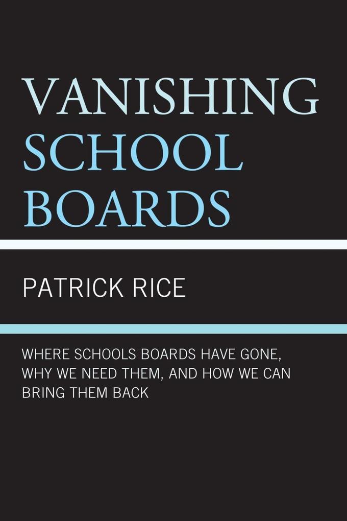 Vanishing School Boards als eBook epub