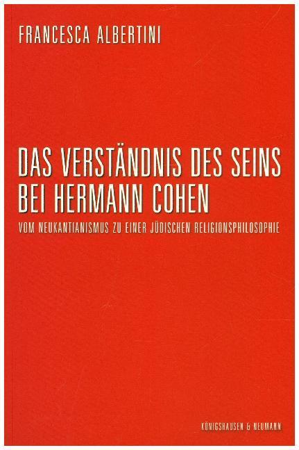 Das Verständnis des Seins bei Hermann Cohen als Buch (gebunden)