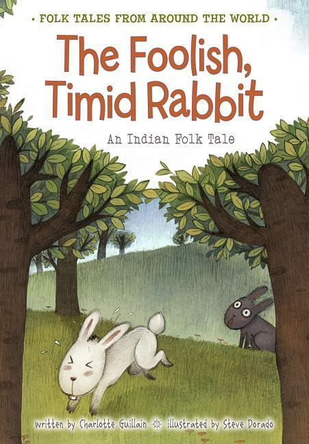 The Foolish, Timid Rabbit: An Indian Folk Tale als Taschenbuch