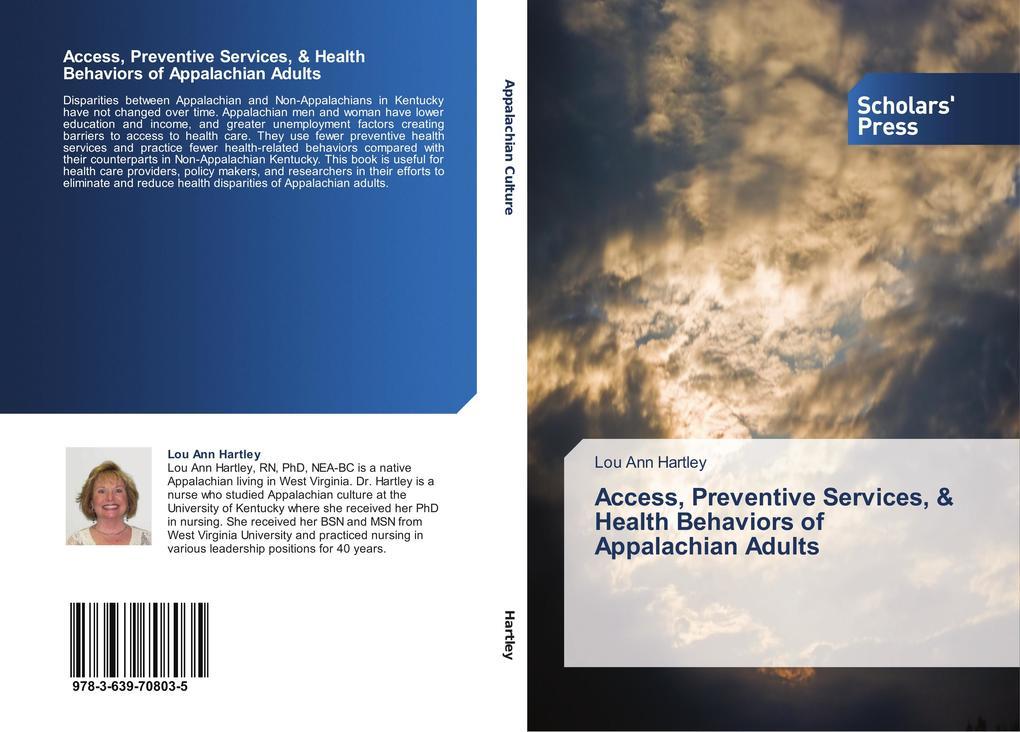 Access, Preventive Services, & Health Behaviors of Appalachian Adults als Buch (kartoniert)