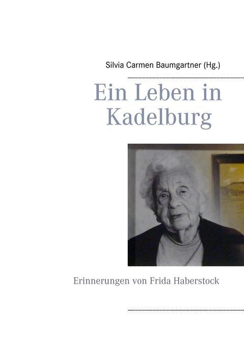 Ein Leben in Kadelburg als Buch (kartoniert)
