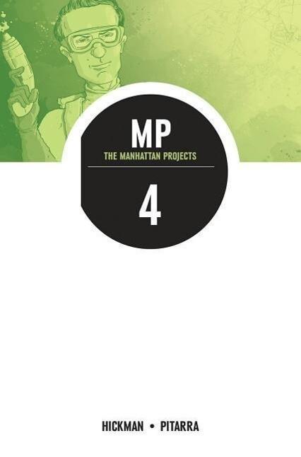 The Manhattan Projects Volume 4: The Four Disciplines als Taschenbuch