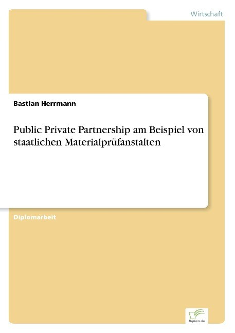 Public Private Partnership am Beispiel von staatlichen Materialprüfanstalten als Buch (kartoniert)