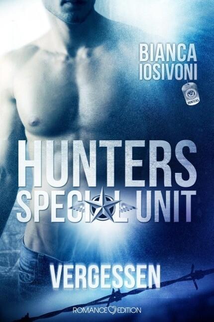 HUNTERS Special Unit: Vergessen als Buch