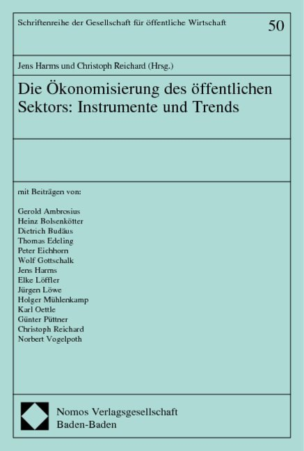 Die Ökonomisierung des öffentlichen Sektors: Instrumente und Trends als Buch (kartoniert)