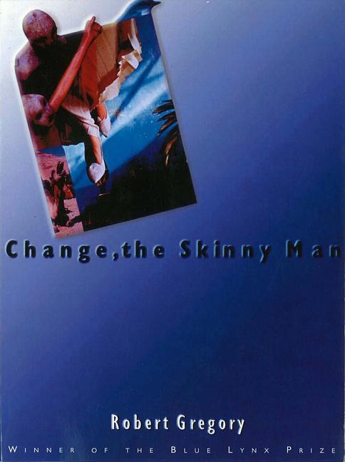 Change, the Skinny Man als Taschenbuch