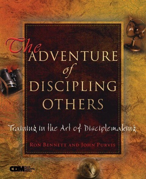 The Adventure of Discipling Others: Training in the Art of Disciplemaking als Taschenbuch