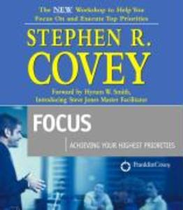 Focus: Achieving Your Highest Priorities [With CDROM] als Hörbuch CD
