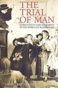 Trial of Man: Christianity and Judgment in the World of Shakespeare