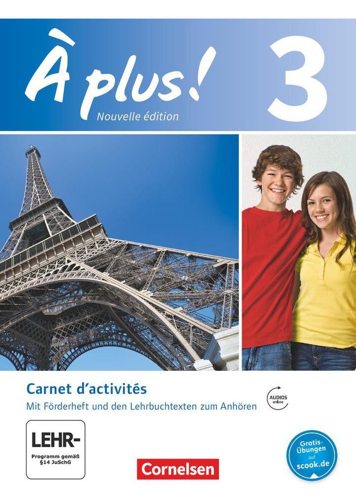 À plus! Nouvelle édition. Band 3. Carnet d'activités mit Audios online als Buch (kartoniert)