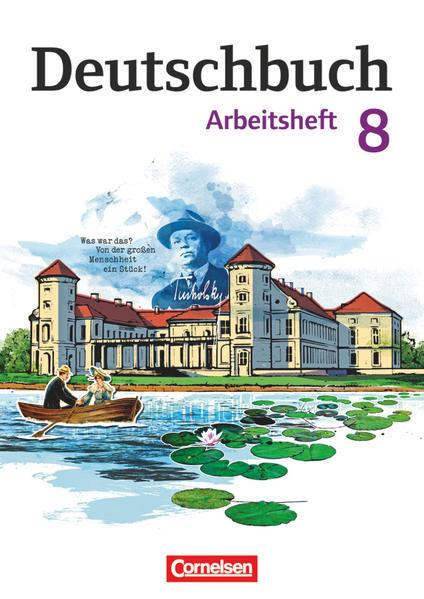 Deutschbuch 8. Schuljahr. Gymnasium - Östliche Bundesländer und Berlin. Arbeitsheft mit Lösungen als Buch (kartoniert)