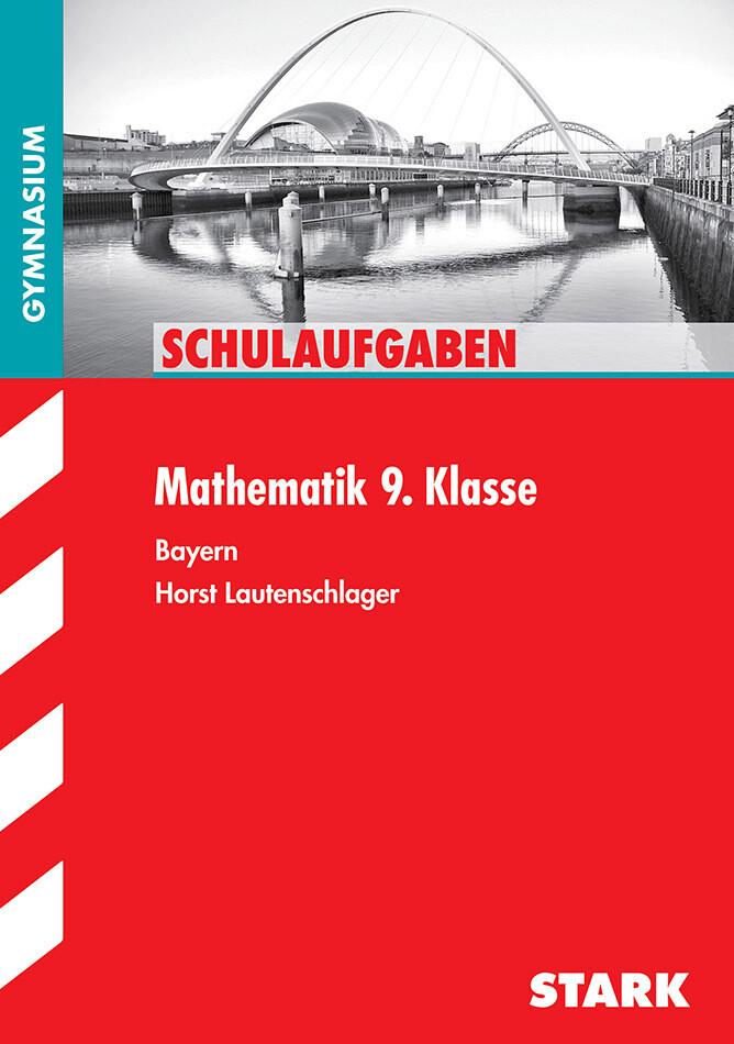 Schulaufgaben Gymnasium - Mathematik 9. Klasse als Buch (kartoniert)