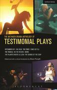 The Methuen Drama Anthology of Testimonial Plays