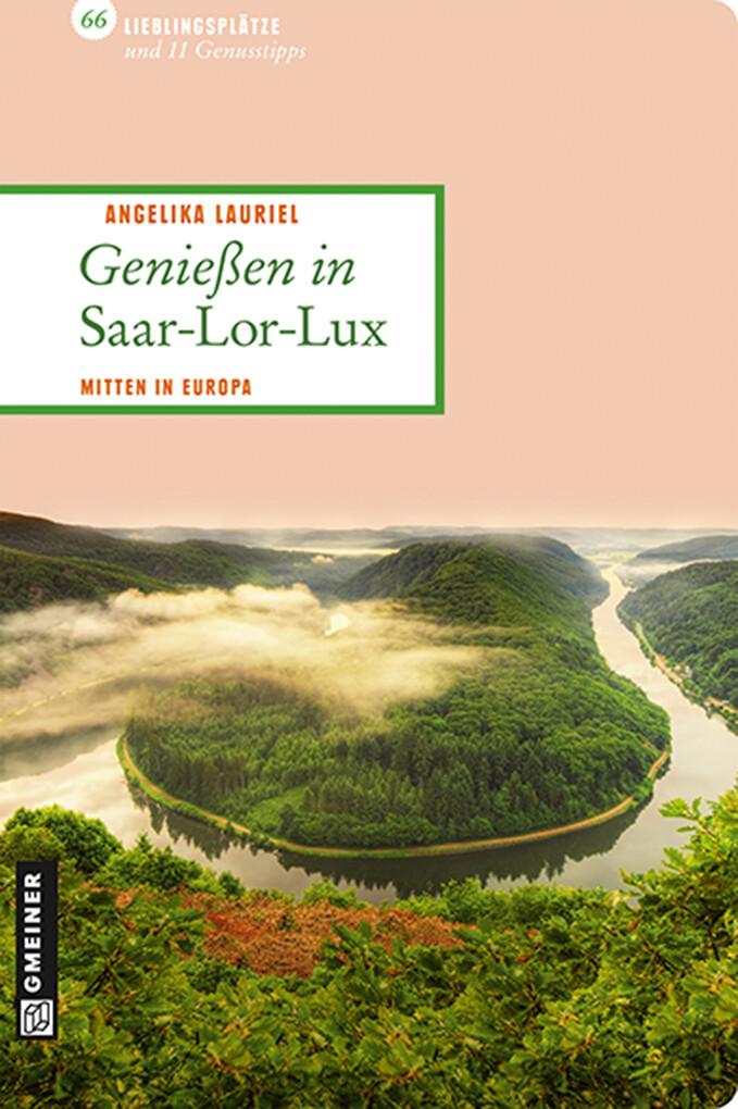 Genießen in Saar-Lor-Lux als eBook epub