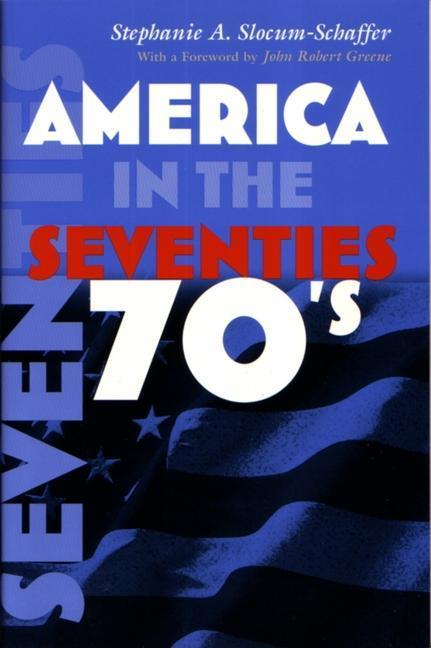 America in the Seventies als Taschenbuch