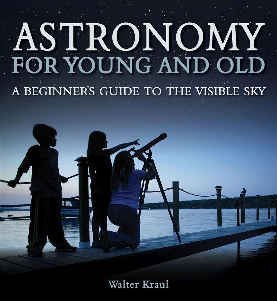 Astronomy for Young and Old als Taschenbuch