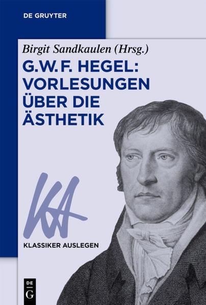 G. W. F. Hegel: Vorlesungen über die Ästhetik als Buch (kartoniert)