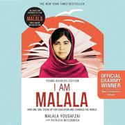 I Am Malala, Young Reader's Edition: How One Girl Stood Up for Education and Changed the World