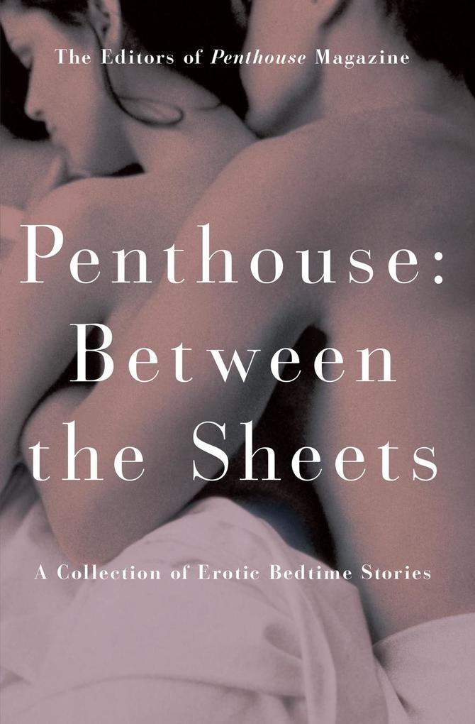 Penthouse: Between the Sheets als Taschenbuch