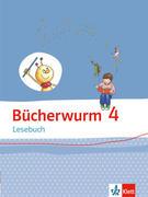 Bücherwurm Lesebuch. Schülerbuch 4. Schuljahr