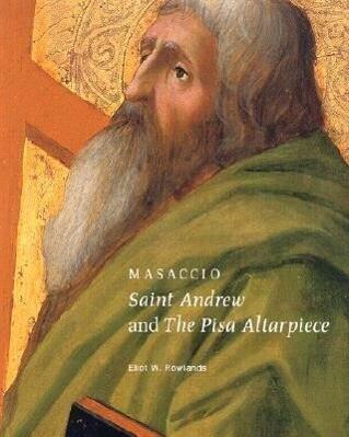 Masaccio: Saint Andrew and the Pisa Altarpiece als Taschenbuch