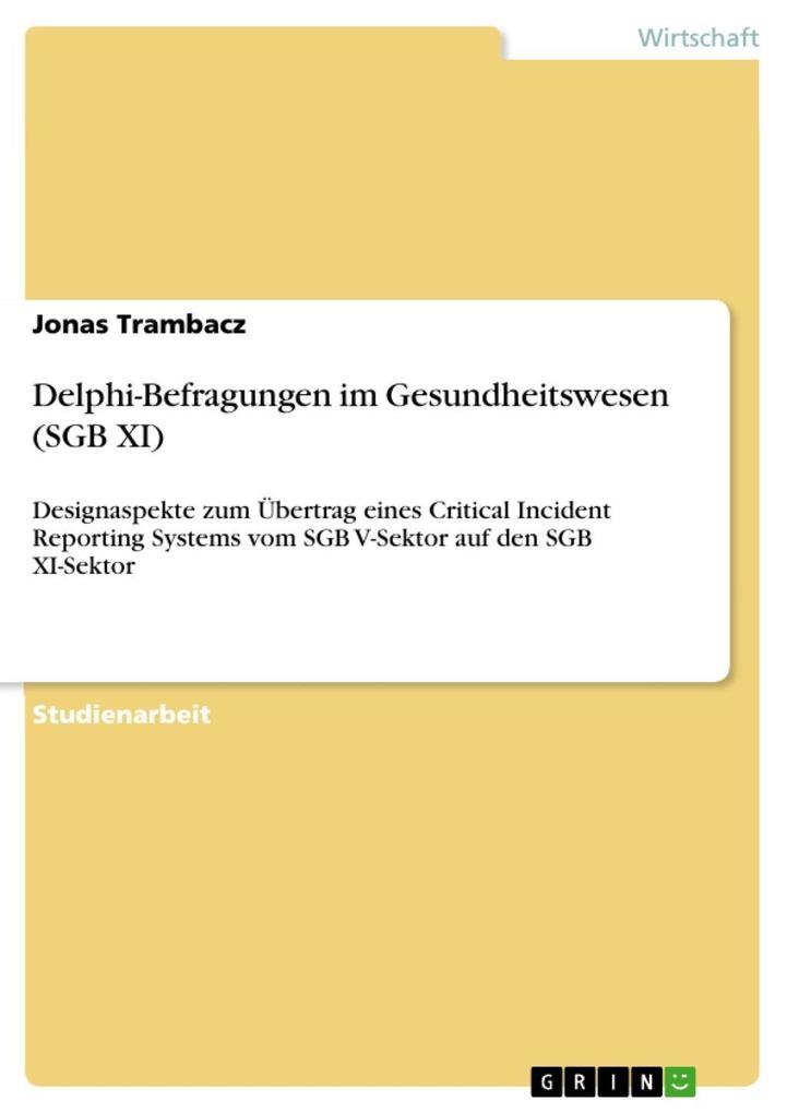 Delphi-Befragungen im Gesundheitswesen (SGB XI) als eBook epub