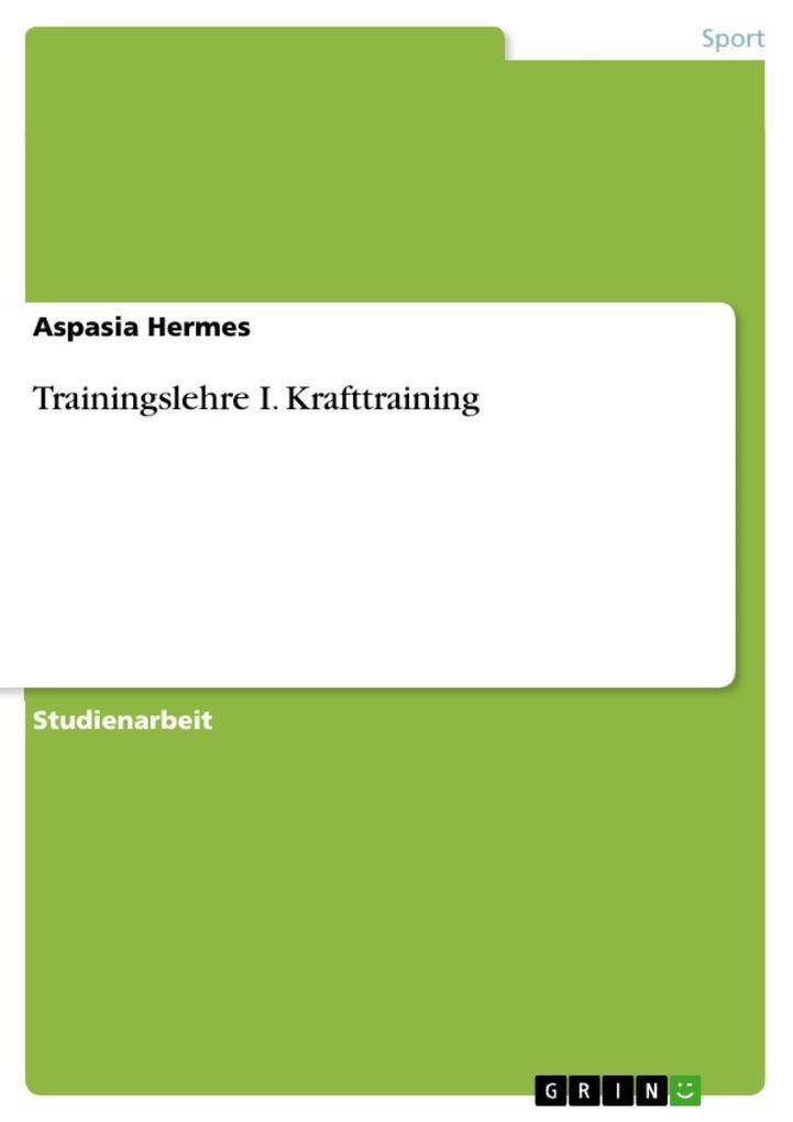 Trainingslehre I. Krafttraining als eBook epub