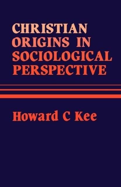 Christian Origins in Sociological Perspective als Taschenbuch