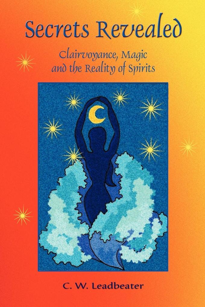 Secrets Revealed: Clairvoyance, Magic and the Reality of Spirits als Taschenbuch