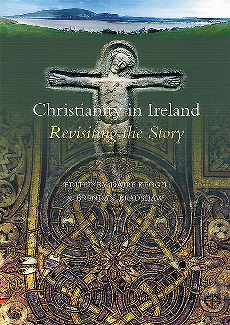 Christianity in Ireland: Revisiting the Story als Buch (gebunden)