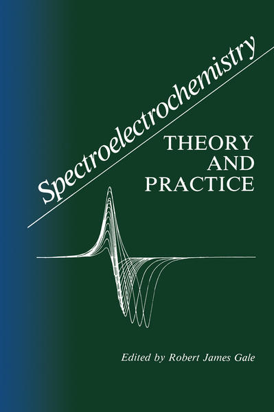 Spectroelectrochemistry: Theory and Practice als Buch (gebunden)
