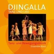 Djingalla   Tanz und Lied