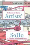 Artists' Soho: 49 Episodes of Intimate History