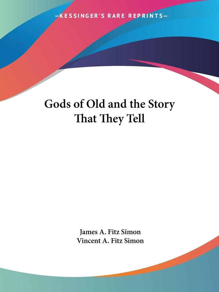 Gods of Old and the Story That They Tell als Taschenbuch