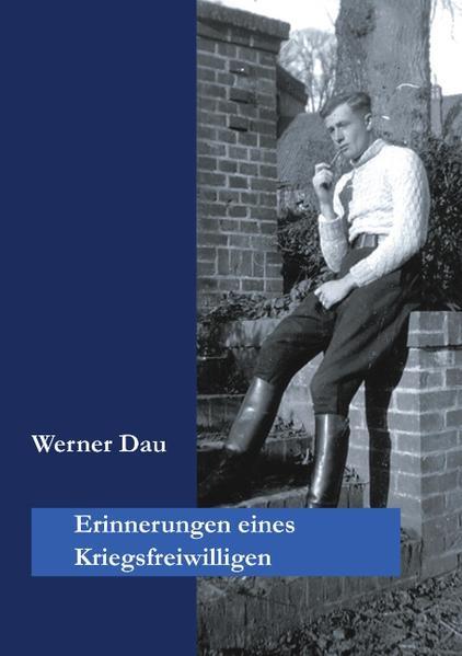 Erinnerungen eines Kriegsfreiwilligen als Buch (kartoniert)