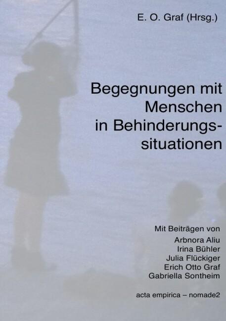 Begegnungen mit Menschen in Behinderungssituationen als Buch (kartoniert)