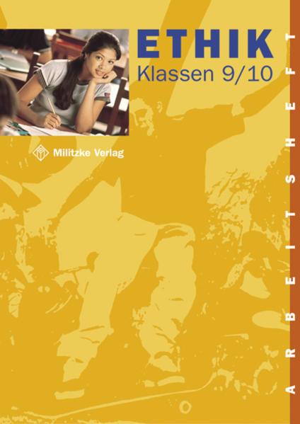 Ethik. Klassen 9/10. Arbeitsheft. Sachsen, Thüringen als Buch (kartoniert)