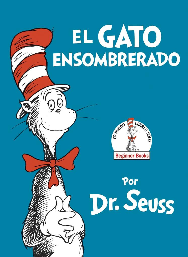 El Gato Ensombrerado (the Cat in the Hat Spanish Edition) als Buch (gebunden)