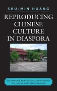 Reproducing Chinese Culture in Diaspora