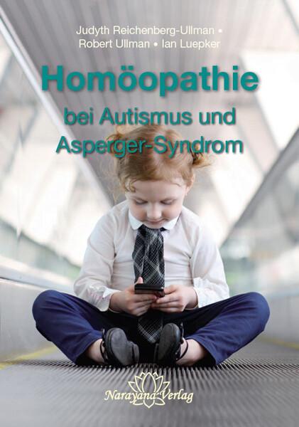 Homöopathie bei Autismus und Asperger-Syndrom als Buch (gebunden)