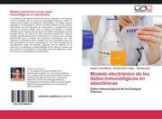 Modelo electrónico de los datos inmunológicos en alasclínicas